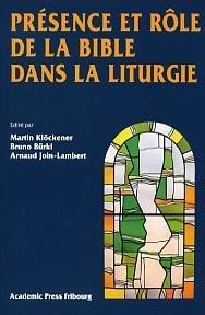Présence et rôle de la Bible dans la liturgie